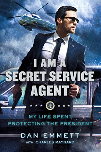 9781250130303: I Am a Secret Service Agent: My Life Spent Protecting the President
