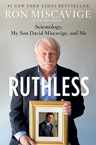 9781250131539: Ruthless: Scientology, My Son David Miscavige, and Me