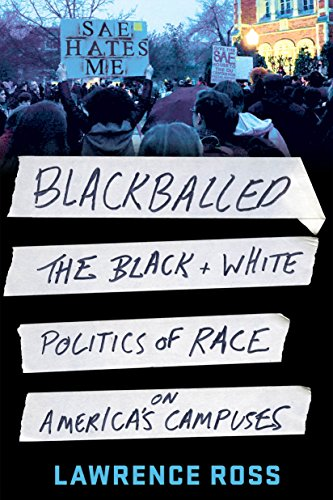 9781250131546: Blackballed: The Black and White Politics of Race on America's Campuses