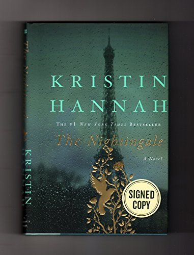 The Nightingale. 2016 Issued-Signed Edition, First Edition,: Kristin Hannah