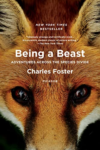 9781250132215: Being a Beast: Adventures Across the Species Divide