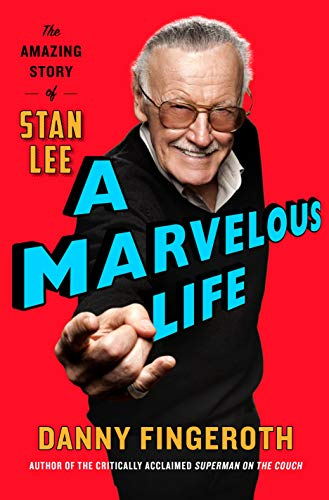 9781250133908: A Marvelous Life: The Amazing Story of Stan Lee