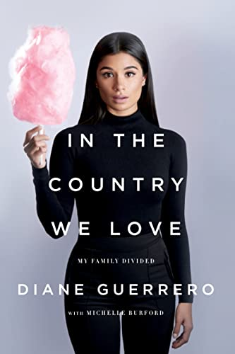 9781250134967: In the Country We Love: My Family Divided (Updated With New Material)