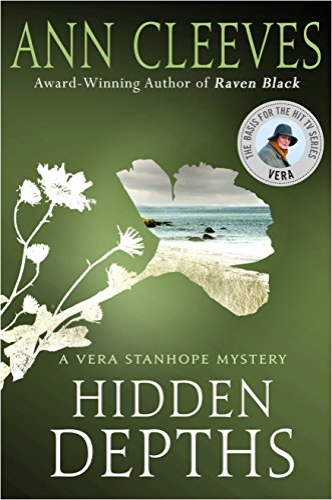 9781250135179: Hidden Depths: A Vera Stanhope Mystery