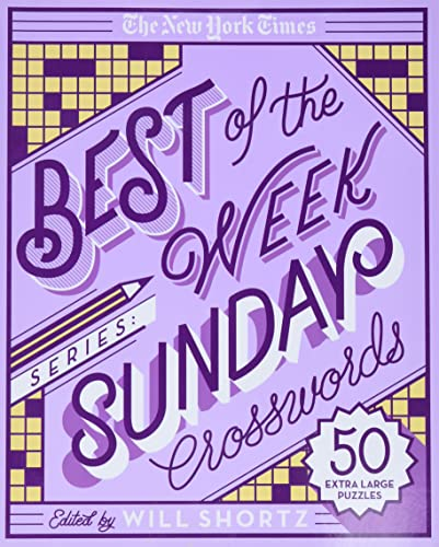 9781250135681: The New York Times Best of the Week Series: Sunday Crosswords: 50 Extra Large Puzzles (The New York Times Crossword Puzzles)