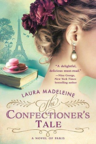 9781250137418: The Confectioner's Tale: A Novel of Paris