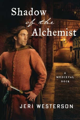 9781250143723: Shadow of the Alchemist: A Medieval Noir (The Crispin Guest Novels)