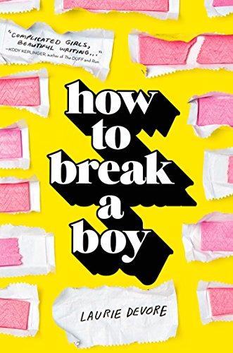 9781250144201: How to Break a Boy