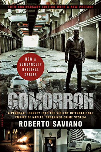 9781250145031: Gomorrah: A Personal Journey into the Violent International Empire of Naples' Organized Crime System (10th Anniversary Edition with a New Preface)