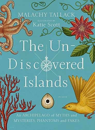 9781250148445: The Un-discovered Islands