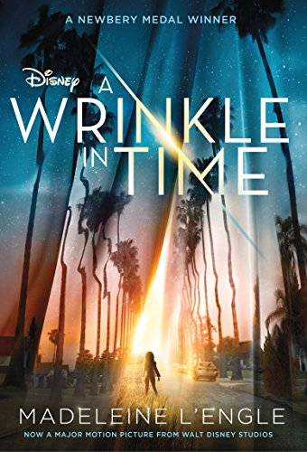 A Wrinkle in Time Movie Tie-In Edition: Madeleine L'Engle