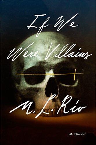 9781250154958: If We Were Villains (International Edition)