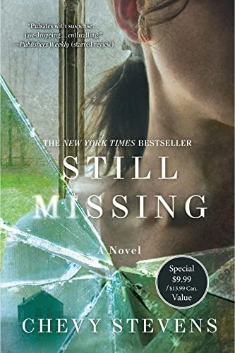 9781250156570: Still Missing: A Novel