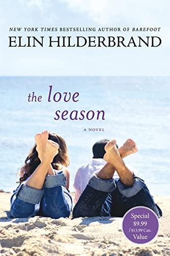 9781250157263: The Love Season: A Novel