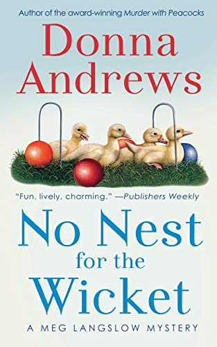 9781250157942: No Nest for the Wicket (Meg Langslow Mysteries)