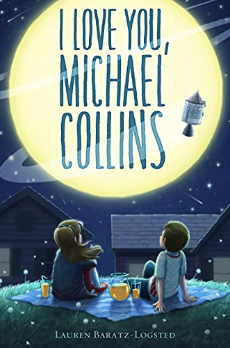 I Love You, Michael Collins: Lauren Baratz-Logsted
