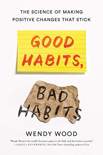 9781250159076: Good Habits, Bad Habits: The Science of Making Positive Changes That Stick