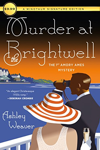 Murder at the Brightwell: The First Amory: Ashley Weaver