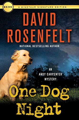 9781250160355: One Dog Night (An Andy Carpenter Novel)