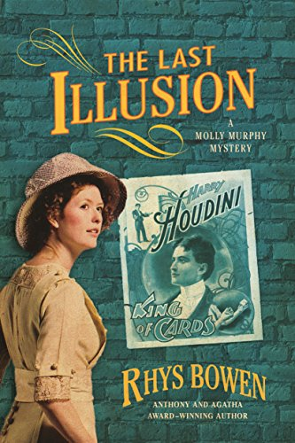 9781250160522: The Last Illusion: A Molly Murphy Mystery (Molly Murphy Mysteries)
