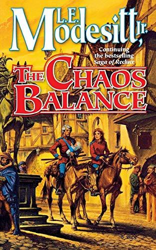 9781250163684: The Chaos Balance (Saga of Recluce)