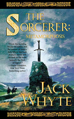 9781250163981: The Sorcerer: Metamorphosis (Camulod Chronicles)