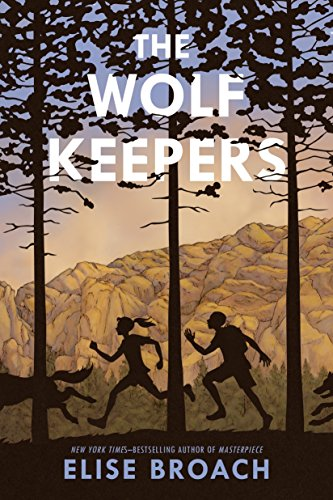 The Wolf Keepers: Broach, Elise