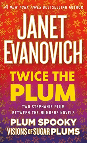 9781250165107: Twice the Plum: Two Stephanie Plum Between the Numbers Novels (Plum Spooky, Visions of Sugar Plums) (A Between the Numbers Novel)