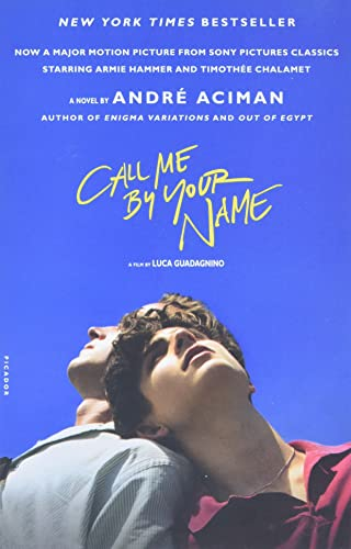9781250169440: Call Me By Your Name (International Edition)