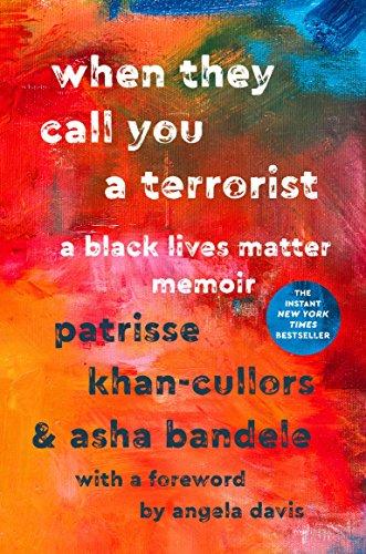 9781250171085: When They Call You a Terrorist: A Black Lives Matter Memoir