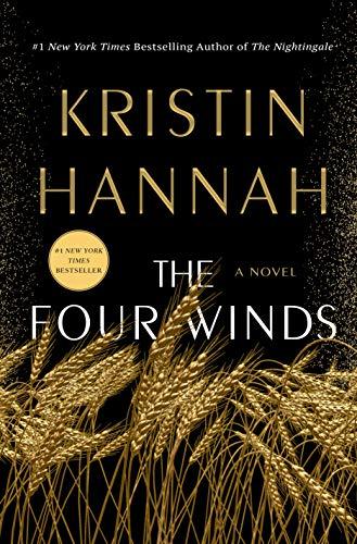 The Four Winds: A Novel: Hannah, Kristin