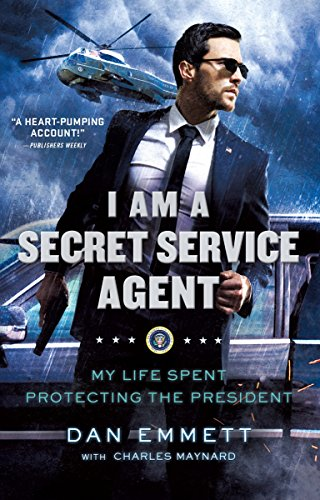 9781250181800: I Am a Secret Service Agent: My Life Spent Protecting the President