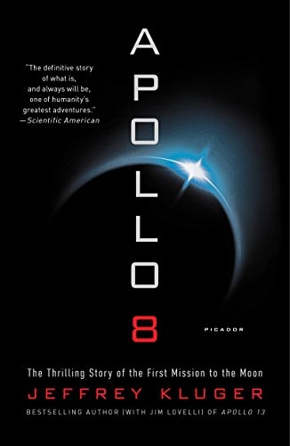 9781250182517: Apollo 8: The Thrilling Story of the First Mission to the Moon