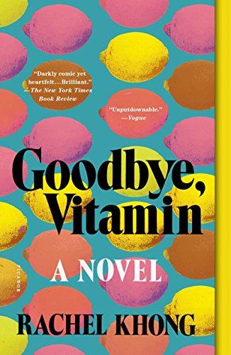 9781250182555: Goodbye, Vitamin: A Novel