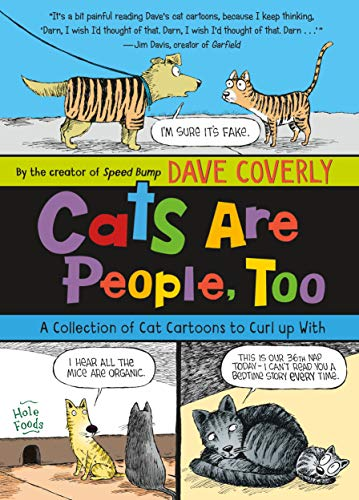 Book Cover: Cats Are People, Too: A Collection of Cat Cartoons to Curl Up with