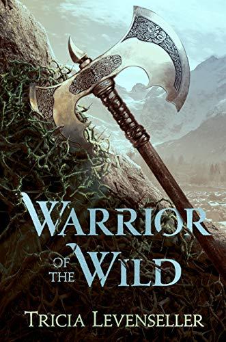 9781250189943: Warrior of the Wild