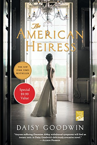 9781250190222: The American Heiress