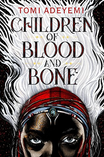 9781250194121: Children of Blood and Bone