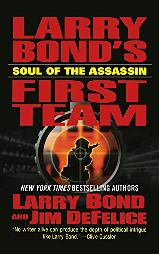 9781250194961: Larry Bond's First Team: Soul of the