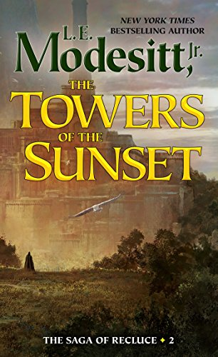 9781250197986: The Towers of the Sunset (Saga of Recluce)