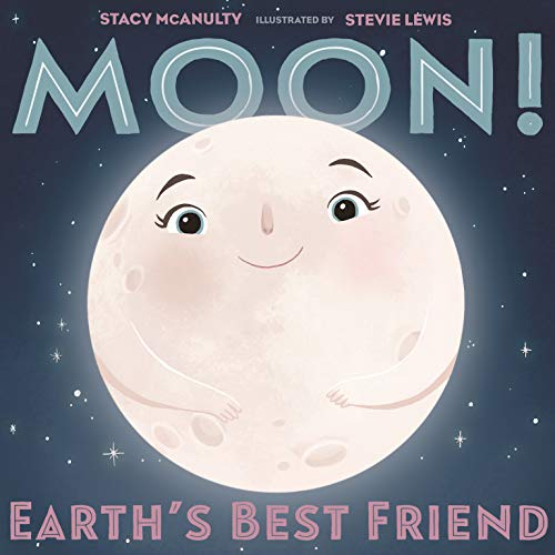 9781250199348: Moon! Earth's Best Friend (Our Universe, 3)