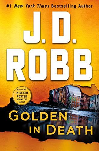 Book Cover: Golden in Death: An Eve Dallas Novel