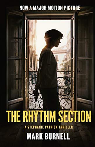 Book Cover: The Rhythm Section: A Stephanie Patrick Thriller
