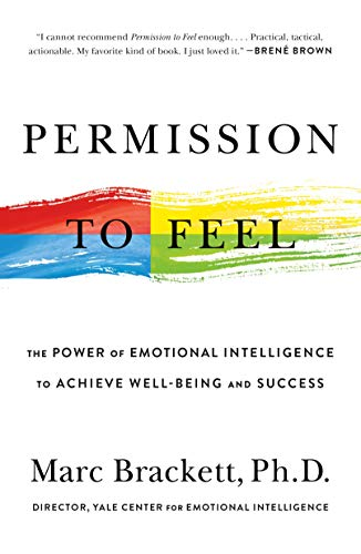 9781250212832: Permission to Feel: The Power of Emotional Intelligence to Achieve Well-Being and Success