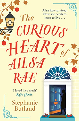 Book Cover: The Curious Heart of Ailsa Rae