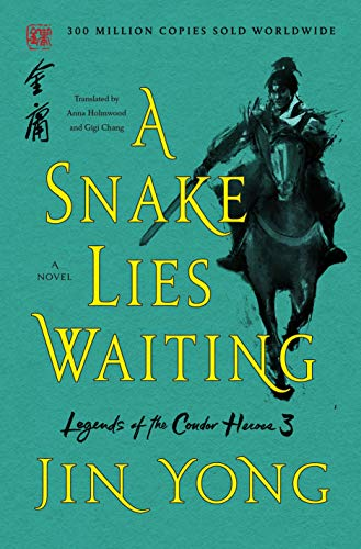 9781250220660: A Snake Lies Waiting (Legends of the Condor Heroes)