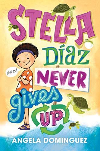 9781250229113: Stella Díaz Never Gives Up (Stella Diaz, 2)