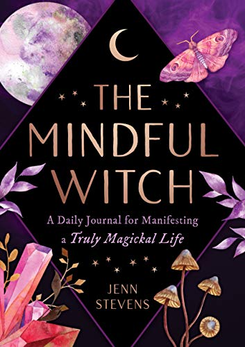 9781250237811: The Mindful Witch: A Daily Journal for Manifesting a Truly Magickal Life