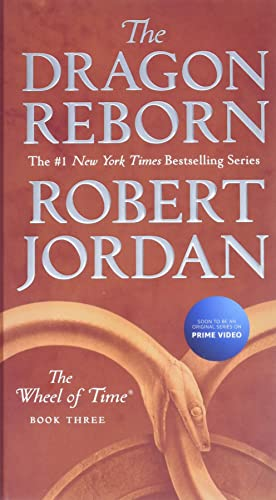 9781250251497: The Dragon Reborn: Book Three of 'the Wheel of Time' (Wheel of Time, 3)