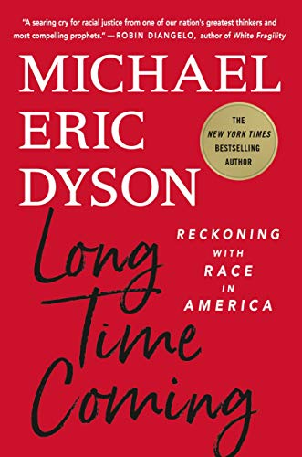 Book Cover: Long Time Coming: Reckoning with Race in America